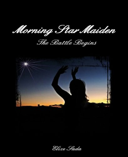 Morning Star Maiden: The Battle Begons (English Edition)