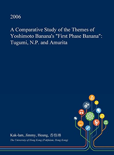 A Comparative Study of the Themes of Yoshimoto Banana's