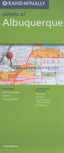 Rand McNally Streets of Albuquerque, New Mexico (Albuquerque Street Map)