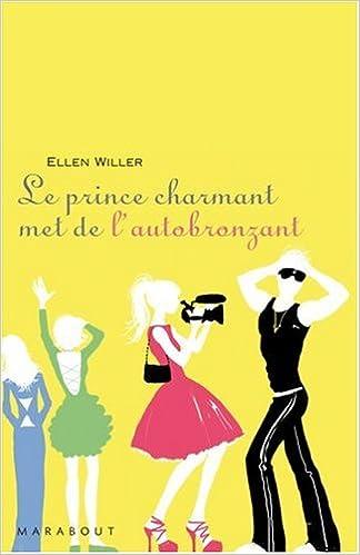 Livres Le Prince Charmant met de l'autobronzant epub, pdf