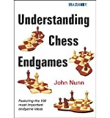 [ [ Understanding Chess Endgames ] ] By Nunn, John ( Author ) Aug - 2009 [ Paperback ]