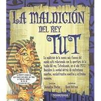 La maldicion del Rey Tut/ King Tut's Curse!