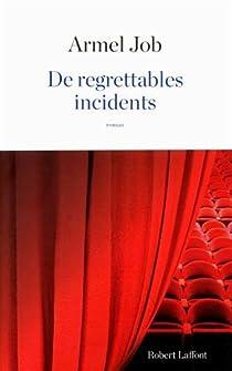 De regrettables incidents par Job