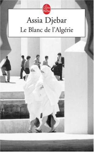 Le Blanc De L'Algerie (Ldp Litterature) (French Edition)