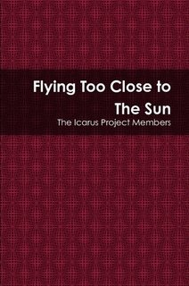 Flying Too Close to The Sun (Icarus Flying Too Close To The Sun)