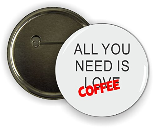 Button Pinback Love (Rikki Knight All you need is Love Coffee Humor - Pinback Button)