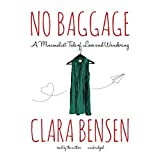 No Baggage: A Minimalist Tale of Love and Wandering