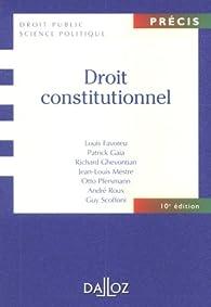 Droit constitutionnel par Louis Favoreu