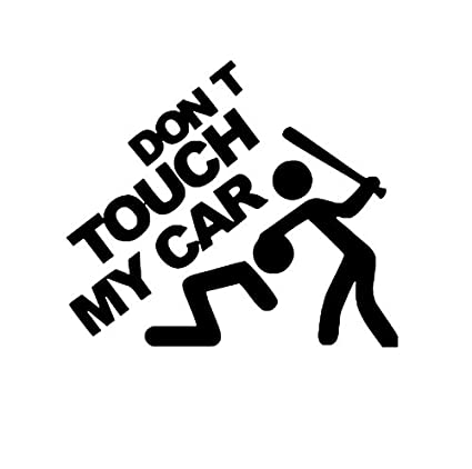 1x Don/'t Touch My Car Removable Car Sticker Vinyl Decal Art Car Decor Decal DIY