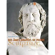 Des âmes drapées de pierre: Sculpture en Champagne (Renaissance) (French Edition)