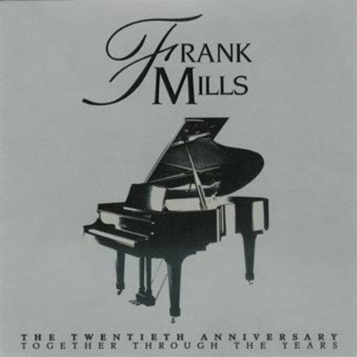 Twentieth Anniversary Album (Frank Mills 20th Anniversary)