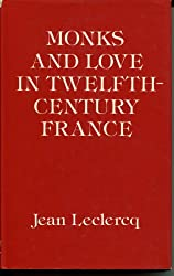 Monks and Love in Twelfth-century France: Psycho-Historical Essays