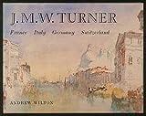 J. M. W. Turner 9780807610466