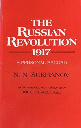 The Russian Revolution, 1917: A Personal Record
