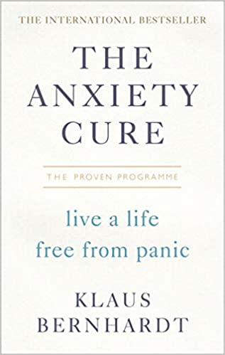 The Anxiety Cure: Live a Life Free From Panic in Just a Few