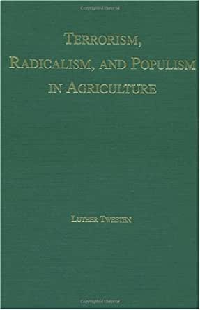 terrorism radicalism and populism in agriculture tweeten luther g