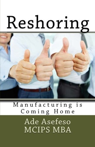 Reshoring: Manufacturing is Coming Home (Lean)