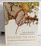 Peter and the Wolf, Sergei Prokofiev, 0670549193