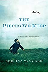 The Pieces We Keep by Kristina McMorris(2013-11-26) Paperback