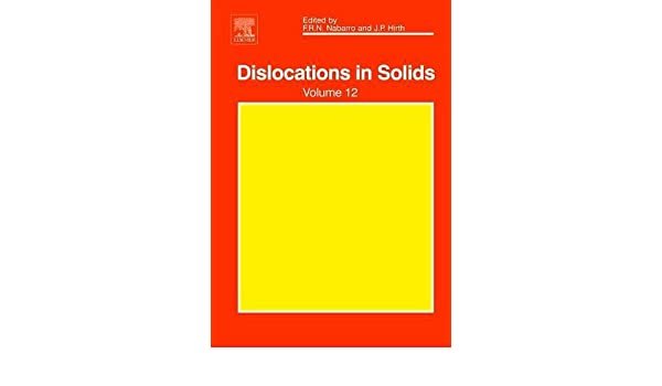 Dislocations in Solids, Vol. 12