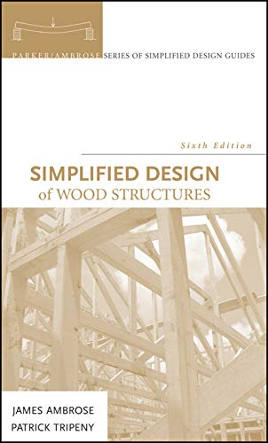 Simplified Design of Wood Structures ()