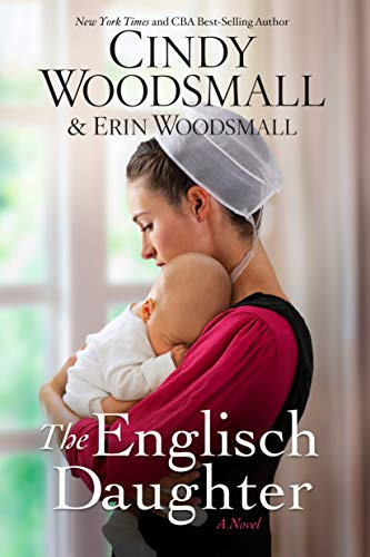 The Englisch Daughter by [Woodsmall, Cindy, Woodsmall, Erin]