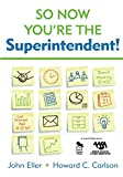 So Now You're the Superintendent! (NULL)