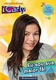 iCarly. Eu Sou Sua Maior Fa! (Em Portuguese do Brasil)