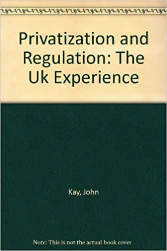 Book Privatization and Regulation: The U.K.Experience