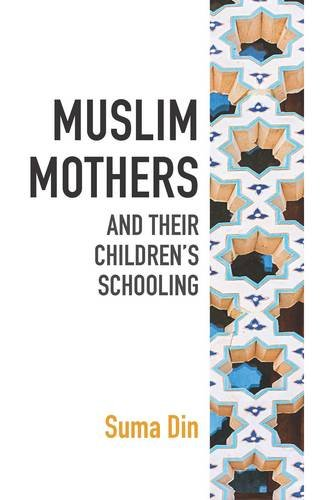 Muslim Mothers and their Children's Schooling