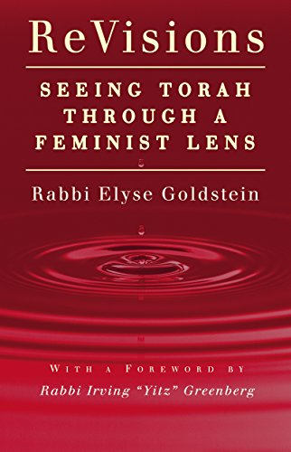 ReVisions: Seeing Torah through a Feminist - The Blue Through Lens