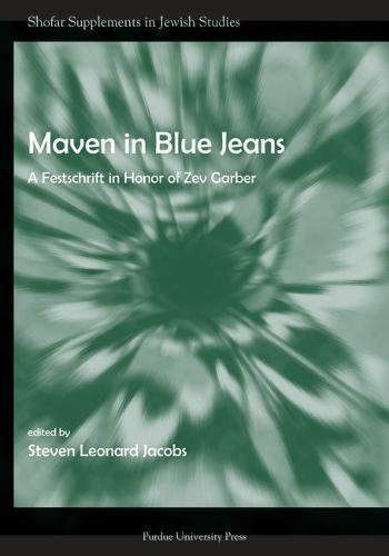 Maven in Blue Jeans: A Festschrift in Honor of Zev Garber (Shofar Supplements in Jewish Studies)