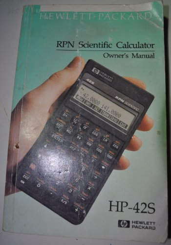 RPN Scientific Calculator Owner's Manual: HP-42S (Hp Manual)