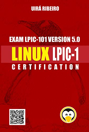 Linux Certification for LPIC-1: Complete Guide to LPI Certification Level 1 por Uira Ribeiro