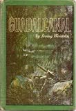 Front cover for the book Guadalcanal by Irving Werstein