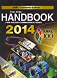 2014 ARRL Handbook Softcovere, The American Radio Relay League Staff, 1625950012