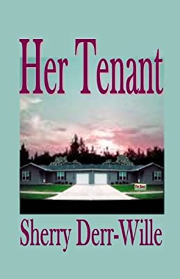 Her Tenant (Those Gals From Minter) (Volume 3)
