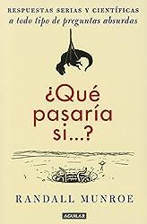 ¿Qué pasaría si?? (Spanish Edition)