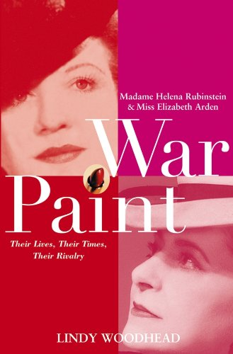 war-paint-madame-helena-rubinstein-and-miss-elizabeth-arden-their-lives-their-times-their-rivalry