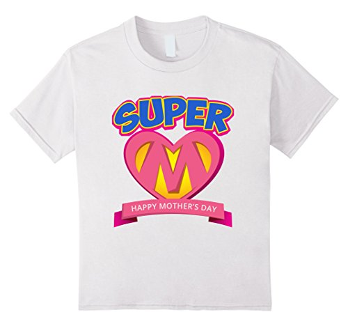 Kids Supper Mom - Happy Mother's Day 2017 T-Shirt 6 (Happy Mom's Day)