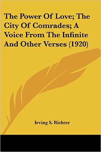 Book The Power of Love: The City of Comrades: A Voice from the Infinite and Other Verses (1920)