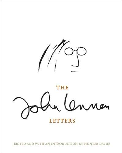 The John Lennon Letters: Edited and with an Introduction by ...