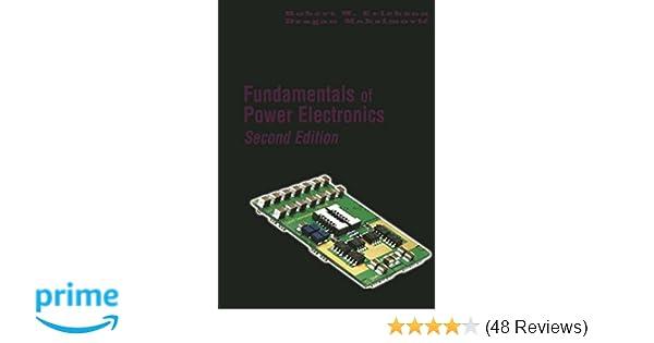 Fundamentals Of Power Electronics Robert W Erickson Dragan