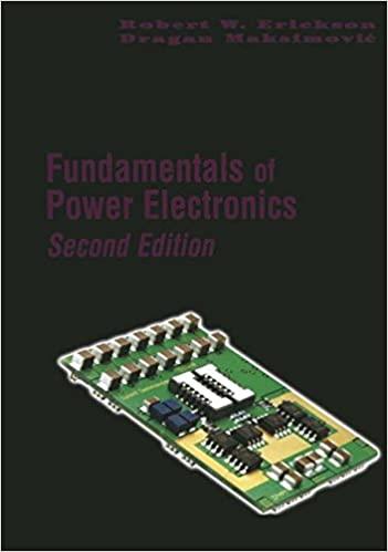 Fundamentals of power electronics robert w erickson dragan fundamentals of power electronics 2nd edition fandeluxe Images