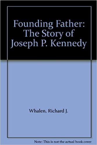 Book Founding Father: The Story of Joseph P. Kennedy