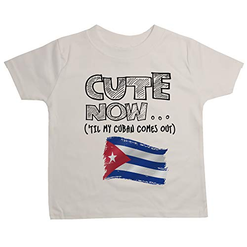 Cute Now Toddler Cuba T-Shirt 'Til My Cuban Comes Out Kids Shirt Top in White 2T-4T (2T) (Cuban Clothing)