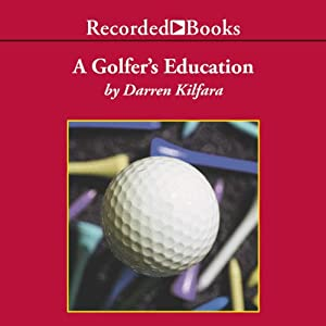 A Golfer's Education Audiobook
