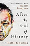 After the End of History: Conversations with