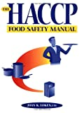 img - for The HACCP Food Safety Manual book / textbook / text book