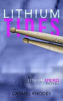 Lithium Tides: A Lithium Springs Novel (English Edition) de [Rhodes, Carmel]